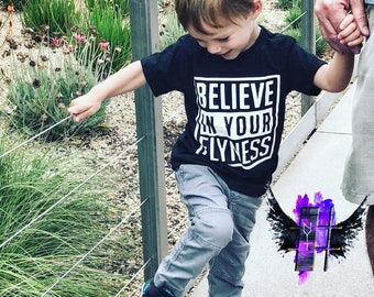 "Custom - "" believe - in - your - flyness "" - tank - or - cotton - blend -soft - t-shirt"