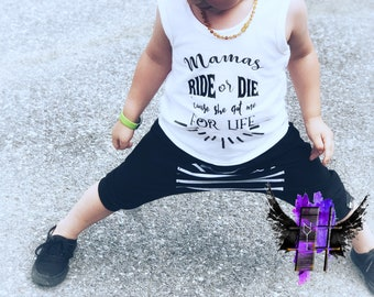 "Custom - "" mamas - ride - or - die - cause - shes - got - me - for - life- toddler - shirt"