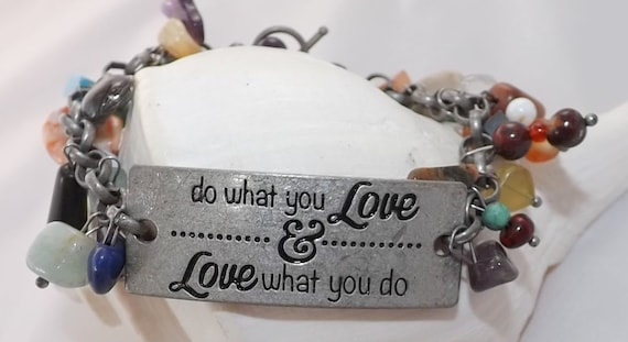 Do what you love & Love what you do Bracelet