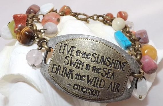 Live in the Sunshine, Swim in the Sea, Drink the wild air Bracelet