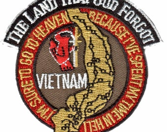 Vietnam, The Land That God Forgot Embroidered Patch, Jacket Patch, Iron-On or Sew-On