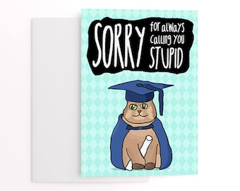 Funny graduation card - sibling cards - cat lover's school leaver greetings card - illustrated graduation card funny for brother or sister.