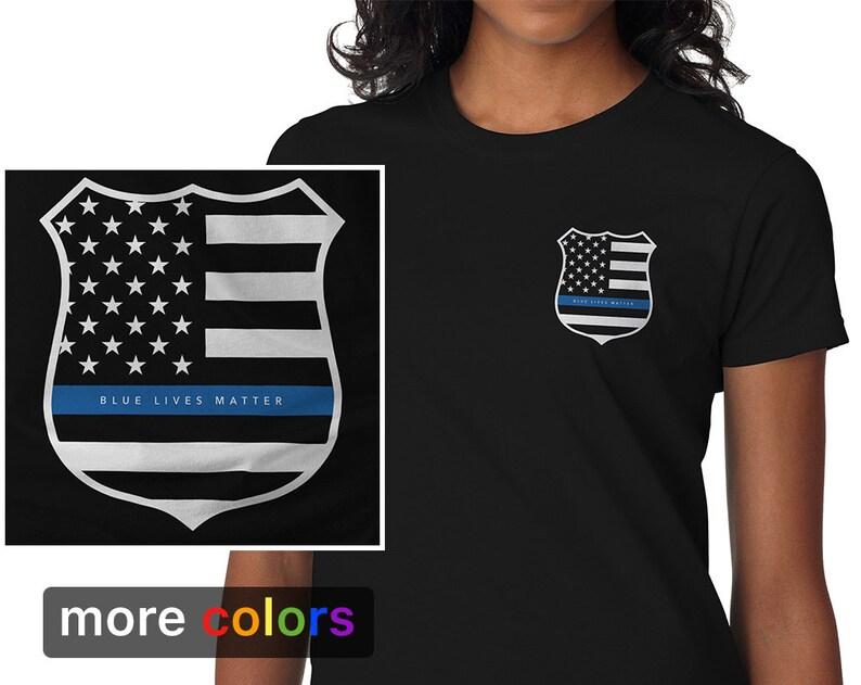 BLUE LIVES MATTER Womens T-shirt Police Officer Support  0bda9e314767
