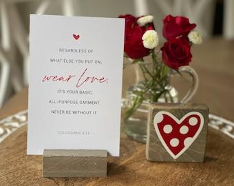 "Wear Love - Colossians 3:14     verse card     4"" x 6"" paper print     Love Bible Verse    Valentine gift   Galentine   Love Squared Designs"