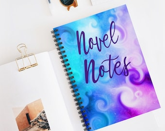 Novel Notes Lined Spiral Notebook for Writers, Authors, and Novelists
