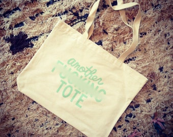 Another F*ing (mint green) tote