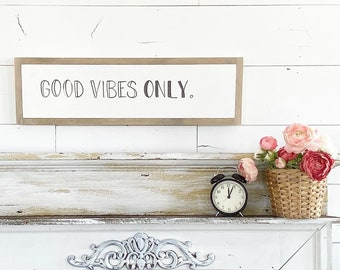 Good vibes only / Hand Lettered and Painted sign on Wood Canvas / 6x24