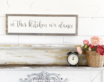 In this kitchen we dance / Hand Lettered and Painted sign on Wood Canvas / 6x24