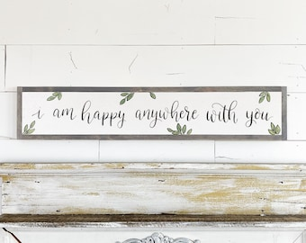 I am happy anywhere with you - 6x36