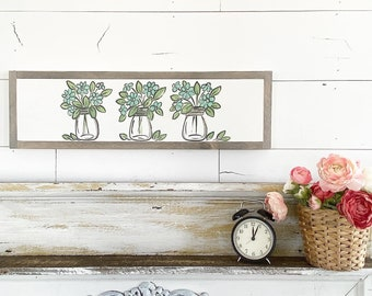 Floral Mason Jars  - blue daisy / Hand Lettered and Painted sign on Wood Canvas / 6x24