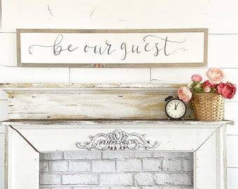 Made to Order / Be our guest / Hand Lettered and Painted sign on Wood Canvas / 6x36