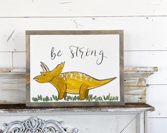 Be strong - triceratops