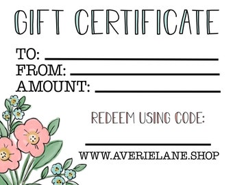 Gift Certificate to Averie Lane