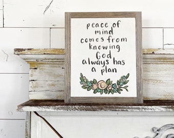 peace of mind comes from knowing god always has a plan