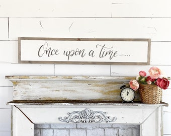 Once Upon a time / Hand Lettered and Painted sign on Wood Canvas / 6x36