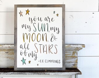 You are my sun, moon and all of my stars