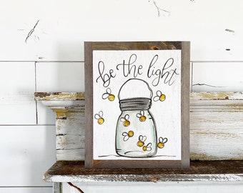 Be the light mason jar