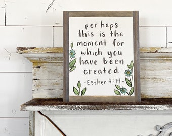 Perhaps Esther 4:14