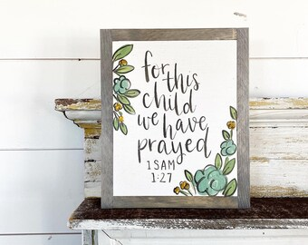 For this Child we prayed