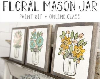 Floral Mason Jars - Paint Class Kit + Online Class