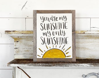 Ready to ship -  You are my sunshine my only sunshine
