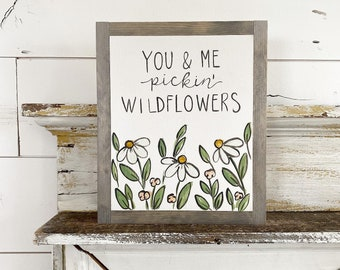 You and me Pickin wildflowers