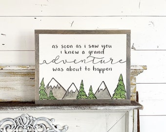 as soon as I saw you I knew a grand adventure was going to happen - Winnie the Pooh