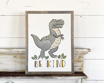 T-Rex Be Kind