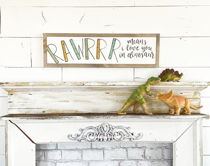 Featured listing image: Rawrrr means I love you in dinosaur / Hand Lettered and Painted sign on Wood Canvas / 6x24