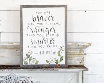 A A Milne - Braver Stronger Smarter Loved