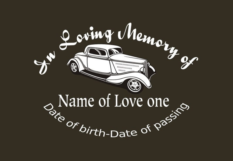 In Loving Memory Car Decals >> Hotrod Memory Decal In Loving Memory Car Decal Custom Memory Auto Decal