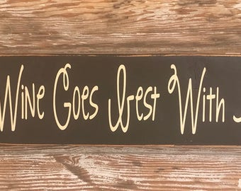 What Wine Goes Best With Laundry? wood Sign  5.5x24