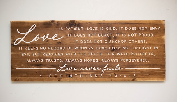 Hand Painted Sign 1 Corinthians 134 8 Wood Sign Rustic Etsy