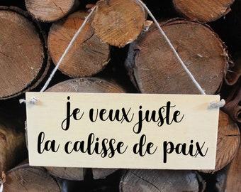 Door poster / door plaque / hand-painted decorative panel / Je veux juste la calisse de paix / triskel