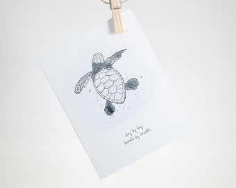 Notecard - Day by Day Breath by Breath - baby sea turtle - greeting card, encouragement, friendship, support, tough times, loving reminder