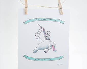 May all your dreams come true - unicorn, manatee, koala - inspiration, encouragement, blessing - 8x10 Illustration Print