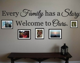 "Every Family has a Story Vinyl Wall Quote Sticker Decal 5""h x 22""w"