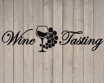 "Wine Tasting Quote Vinyl Wall Sticker Decal 10""h x 36""w"