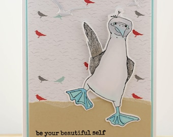 Handmade Encouragement Card, Blue Footed Booby Encouragement Card, OOAK Inspirational Card, Blue Footed Booby, Be Beautiful Yourself Card