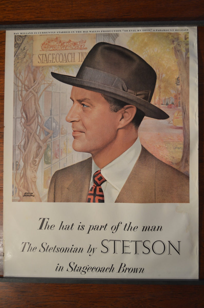1a429d5de2f 1940 s Stetson Hat Ad with Ray Millard for So Evil My Love
