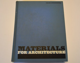 Materials for Architecture by Caleb Hornbostel, 1961 1st Edition
