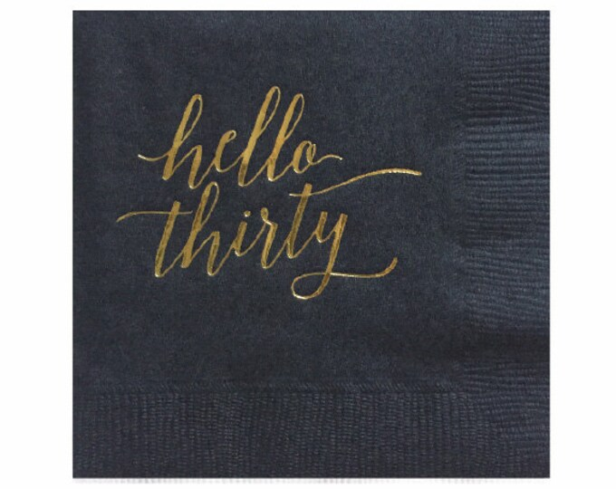 Hello Thirty Napkins - Set of 20