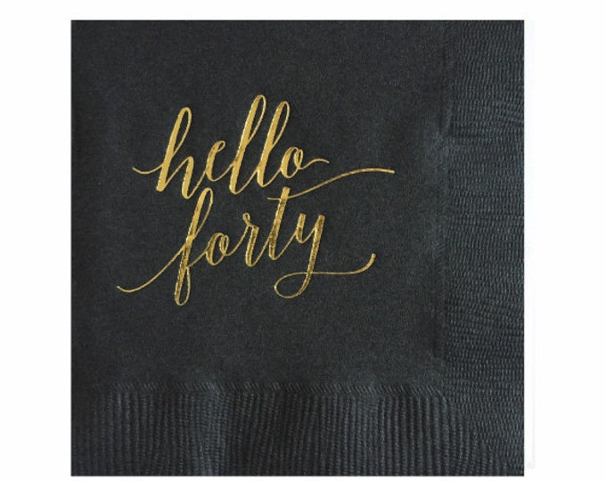 Hello Forty Napkins - Set of 20