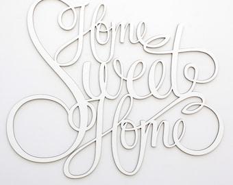 Home Sweet Home, ca. 57 x 48 cm