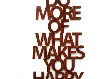 Do more of what makes you happy, ROST, ca. 58x33 cm