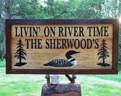 Livin on River Time barn wood framed sign, THE SHERWOOD S. Hand carved routed painted letters loon. Hand finished indoor outdoor 203CUS