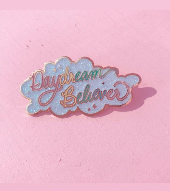 Daydream Believer Enamel Pin