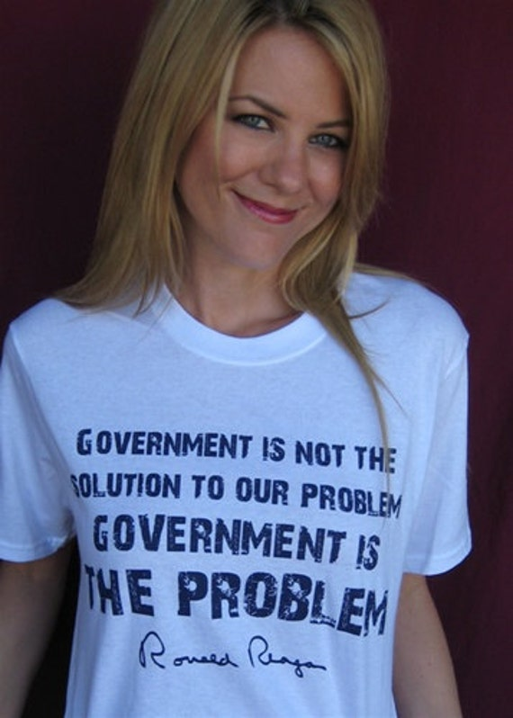 Ronald Reagan T-Shirt Government is not the Solution Quote Funny Shirt