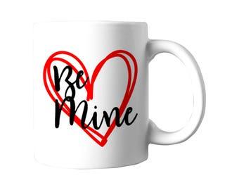 Be Mine 11oz ceramic mug