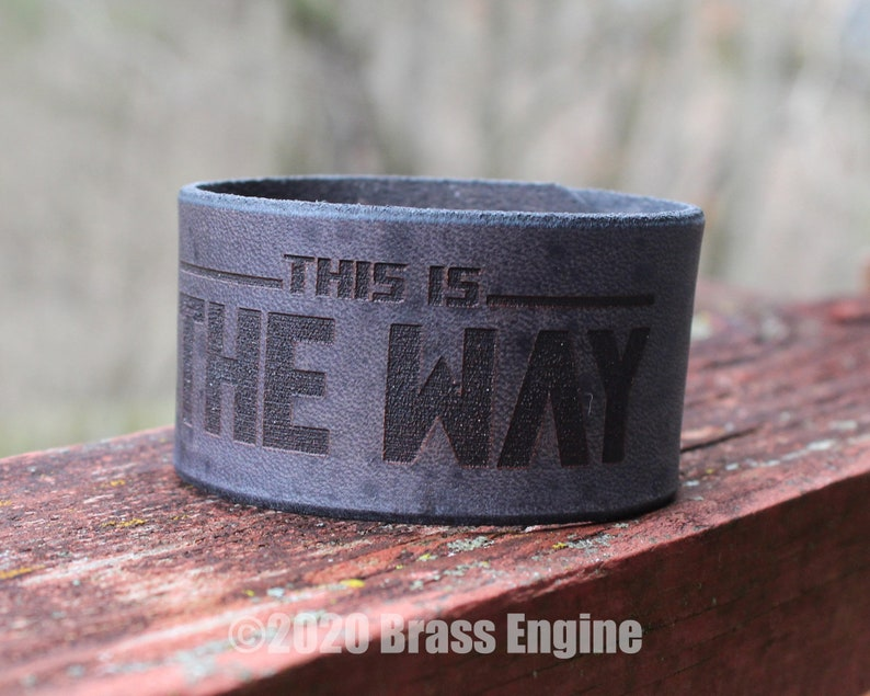 This is the Way 1.5 Leather Cuff  Multiple Sizes image 0
